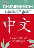 Chinesisch Superleicht geübt