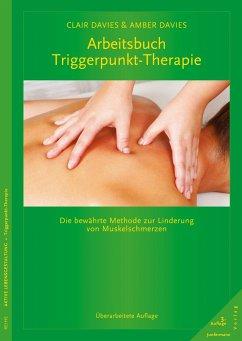 Arbeitsbuch Triggerpunkt-Therapie - Davies, Clair; Davies, Amber