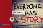 Erzählbar II. Everyone has a Story