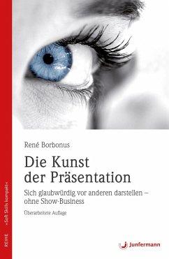 Die Kunst der Präsentation - Borbonus, René