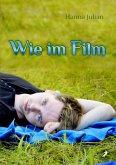 Wie im Film (eBook, ePUB)