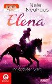 Ihr größter Sieg / Elena - Ein Leben für Pferde Bd.5 (eBook, ePUB)