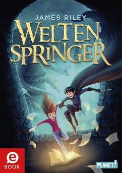 Weltenspringer Bd.1 (eBook, ePUB) - Riley, James