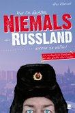 Was Sie dachten, NIEMALS über RUSSLAND wissen zu wollen (eBook, ePUB)