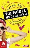 Geheimwaffe: roter Lippenstift / Topmodel undercover Bd.1 (eBook, ePUB)