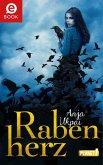 Rabenherz / Rabenepos Bd.1 (eBook, ePUB)