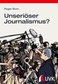 Unseriöser Journalismus? (eBook, ePUB)