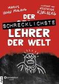 Der schrecklichste Lehrer der Welt / Die schrecklichsten Bücher der Welt Bd.1 (eBook, ePUB)