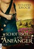 Schottisch für Anfänger / Scandalous Highlanders Bd.2 (eBook, ePUB)