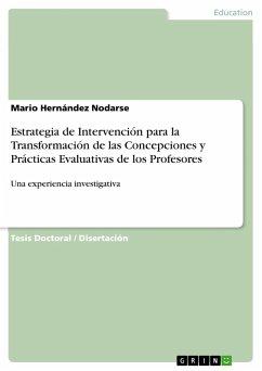 Estrategia de Intervención para la Transformación de las Concepciones y Prácticas Evaluativas de los Profesores