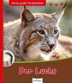 Der Luchs / Meine große Tierbibliothek