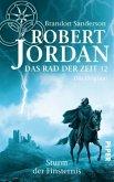Sturm der Finsternis / Das Rad der Zeit. Das Original Bd.12
