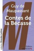 Contes de la Bécasse (grands caractères)