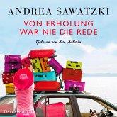 Von Erholung war nie die Rede / Die Bundschuhs Bd.2 (4 Audio-CDs)