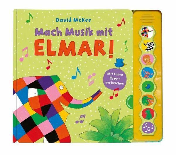 mach musik mit elmar von david mckee portofrei bei bücher