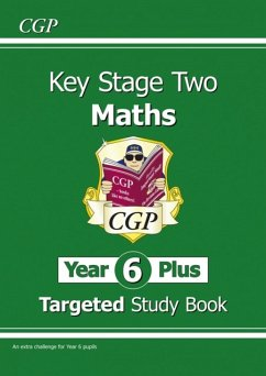 KS2 Maths Targeted Study Book: Challenging Maths - Year 6 Stretch - CGP Books