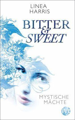Mystische Mächte / Bitter & Sweet Bd.1