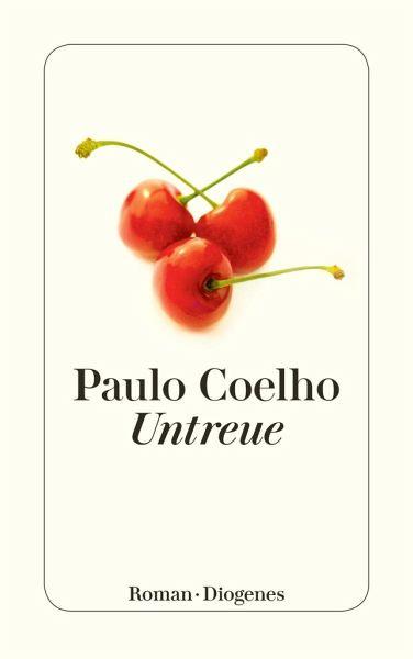 Untreue - Coelho, Paulo