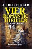 Romantic Thriller Sammelband 4: Vier Thriller (eBook, ePUB)