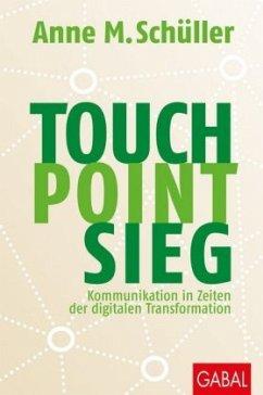 Touch. Point. Sieg. - Schüller, Anne M.