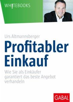 Profitabler Einkauf - Altmannsberger, Urs