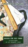 Socken für die Front - Erinnerungen an ein bewegtes Leben (eBook, ePUB)