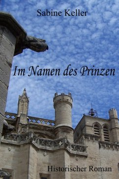 Im Namen des Prinzen (eBook, ePUB) - Keller, Sabine
