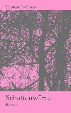 Schattenwürfe (eBook, ePUB)
