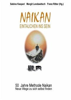 Naikan - Eintauchen ins Sein (eBook, ePUB)