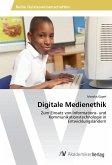 Digitale Medienethik