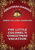 The Little Colonel's Christmas Vacation (eBook, ePUB)
