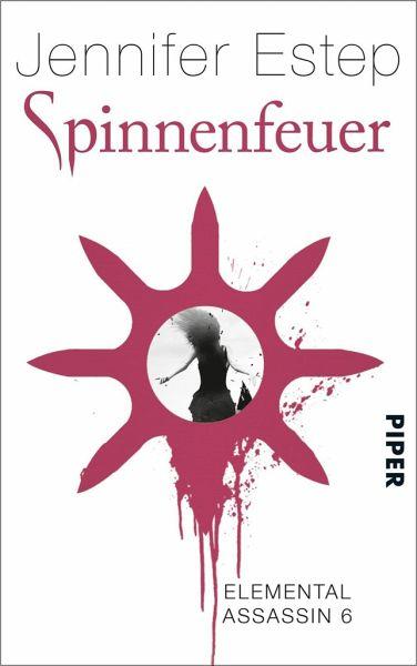 Spinnenfeuer / Elemental Assassin Bd.6 - Estep, Jennifer