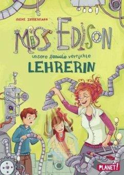 Miss Edison, Unsere (geniale) verrückte Lehrerin - Zimmermann, Irene