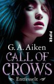 Entfesselt / Call of Crows Bd.1