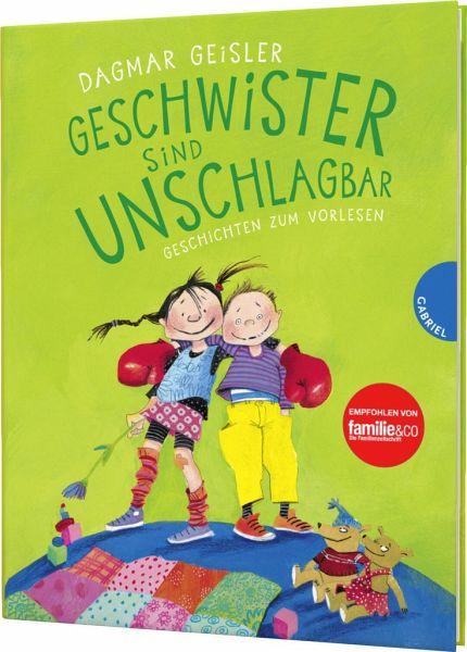 Geschwister sind unschlagbar, Geschichten zum Vorlesen