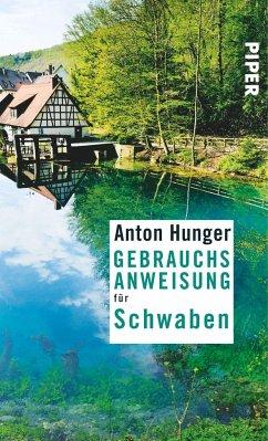 Gebrauchsanweisung für Schwaben - Hunger, Anton