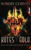 Rotes Gold / Schwertfeuer-Saga Bd.1