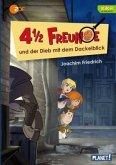 4 1/2 Freunde und der Dieb mit dem Dackelblick / 4 1/2 Freunde Bd.23