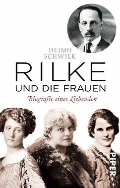 Rilke und die Frauen - Schwilk, Heimo