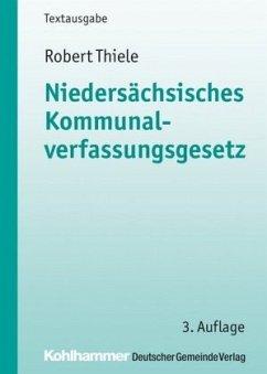 Niedersächsisches Kommunalverfassungsgesetz - Thiele, Robert