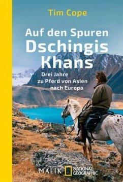 Auf den Spuren Dschingis Khans - Cope, Tim