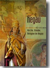 HEGAU Jahrbuch 2015 - Kirche, Glaube, Religion im Hegau