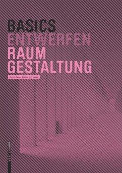 Basics Raumgestaltung - Pressel, Dietrich; Exner, Ulrich