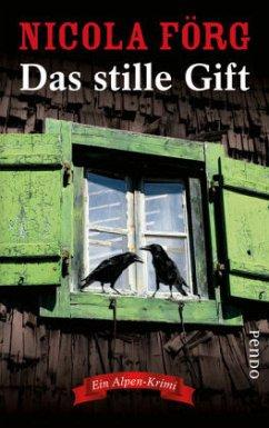 Das stille Gift / Kommissarin Irmi Mangold Bd.7 (Restexemplar) - Förg, Nicola