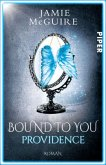 Providence / Bound to You Bd.1