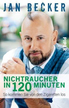 Nichtraucher in 120 Minuten - Becker, Jan