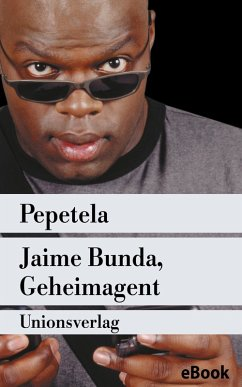 Jaime Bunda, Geheimagent (eBook, ePUB)