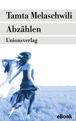 Abzählen (eBook, ePUB) - Melaschwili, Tamta