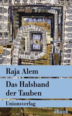 Das Halsband der Tauben (eBook, ePUB) - Alem, Raja
