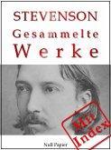 Robert Louis Stevenson - Gesammelte Werke (eBook, PDF)